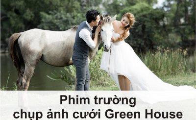phim trường chụp ảnh cưới green house